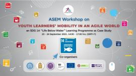 """Image of (679986) ASEM Workshop on Youth Learners' Mobility in an Agile World: an SDG 14 """"Life Below Water"""" Learning Programme as Case Study"""